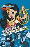 Las Aventuras de Wonder Woman En Super Hero High / Wonder Woman at Super Hero Hi Gh (DC Super Hero Girls)