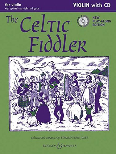 The Celtic Fiddler (Neuausgabe). (2 Violinen), Gitarre: Violin Edition. Violine (2 Violinen), Gitarre ad lib.. Ausgabe mit CD (Fiddler Collection)