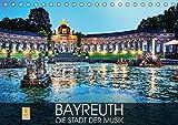 Bayreuth - die Stadt der Musik (Tischkalender 2019 DIN A5 quer): Impressionen der Oberfranken-Hauptstadt Bayreuth (Monatskalender, 14 Seiten ) (CALVENDO Orte) - CALVENDO