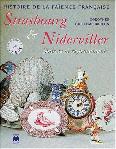 Strasbourg et niderviller par  Dorothée Guillemé-Brulon