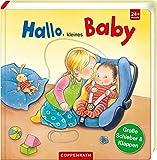 Hallo, kleines Baby (Kleine Entdecker)