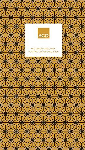 Dilshad Ro: AGD Vergütungstarifvertrag Design AGD / SDSt PDF Online