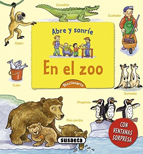 En el zoo (Abre y sonríe) por Susaeta Ediciones S A