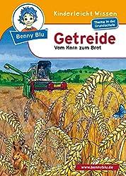 Benny Blu - Getreide: Vom Korn zum Brot