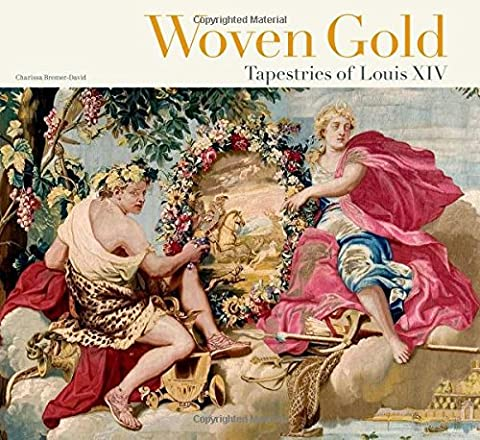 Woven Gold – Tapestries of Louis XIV