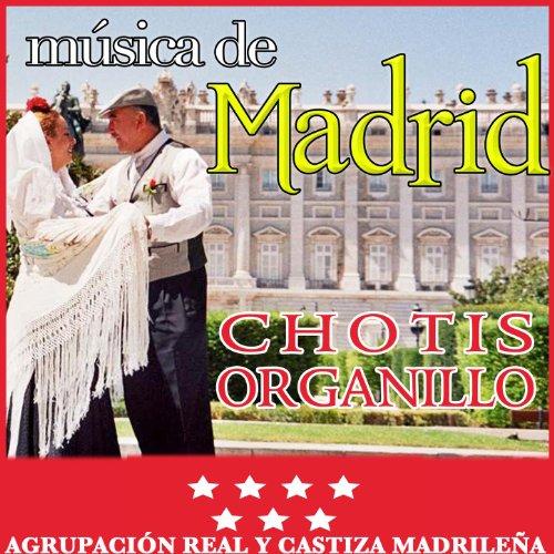 Música de Madrid. Chotis Organillo