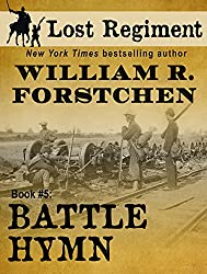 Battle Hymn (The Lost Regiment Series Book 5)