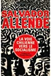 La voie Chilienne vers le socialisme...