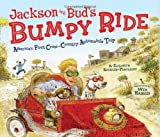 Jackson and Bud's Bumpy Ride: America's First Cross-country Automobile Trip by Elizabeth Koehler-Pentacoff (2009-04-03)