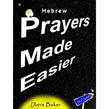 Hebrew Prayers Made Easier (English Edition)