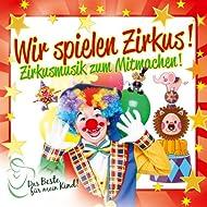 Wir Spielen Zirkus! Das Beste Für Mein Kind