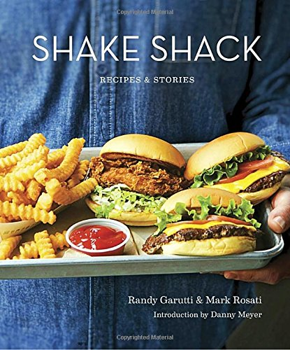 Shake Shack: Recipes & Stories