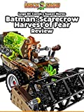 Review: Lego DC Comics Batman: Scarecrow Harvest Of Fear Review [OV]