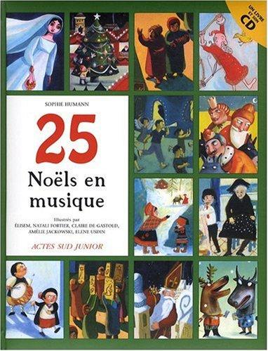25 Noël en musique (1CD audio) par Sophie Humann, Elisem, Natali Fortier, Claire de Gastold, Collectif