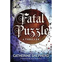 Fatal Puzzle (Zons Crime) by Catherine Shepherd (2015-01-01)