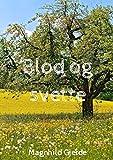 Blod og svette (Norwegian Edition)