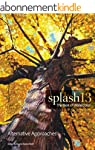 Splash 13: Alternative Approaches