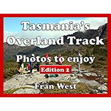 Tasmania's Overland Track: Photos to enjoy (a children's picture book).  Edition 2 (English Edition)