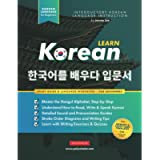 Learn Korean – The Language Workbook for Beginners: An Easy, Step-by-Step Study Book and Writing Practice Guide for…