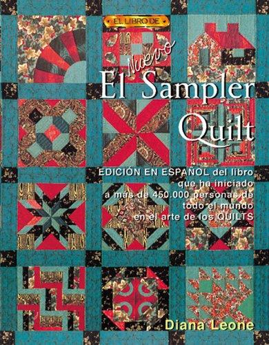 EL NUEVO SAMPLER QUILT (El Libro De..)