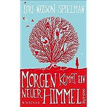 Morgen kommt ein neuer Himmel: Roman (Fischer Taschenbibliothek)
