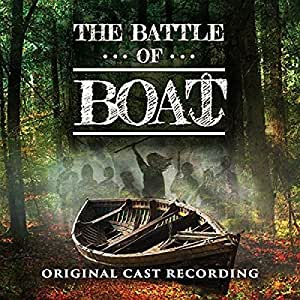 The Battle of Boat - Original London Cast 2017