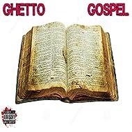 Ghetto Gospel [Explicit]