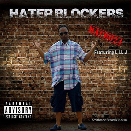 Hater Blockers (feat. L.I.L.J) [Explicit]