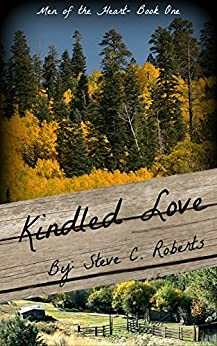 Kindled Love: Men of the Heart - Book One (English Edition) par [Roberts, Steve]