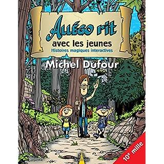 Allégo rit avec les jeunes: Histoires magiques interactives (French Edition)
