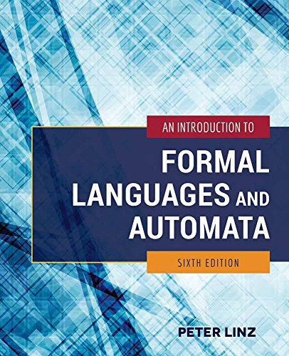 An Introduction to Formal Languages and Automata por Peter Linz
