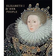 Elizabeth I & Her People by Tarnya Cooper (14-Oct-2013) Hardcover