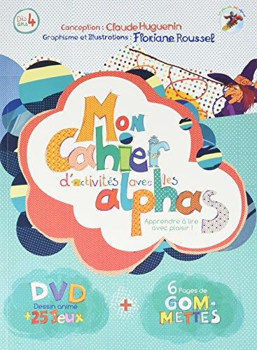 Mon cahier d'activits avec les Alphas : Apprendre  lire avec plaisir ! (1DVD)