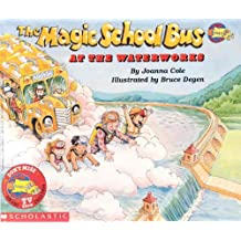 The Magic School Bus at the Waterworks (Magic School Bus (Pb))