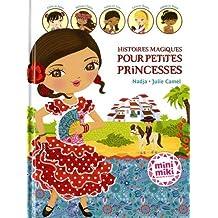 Minimiki - Histoires magiques pour petites princesses