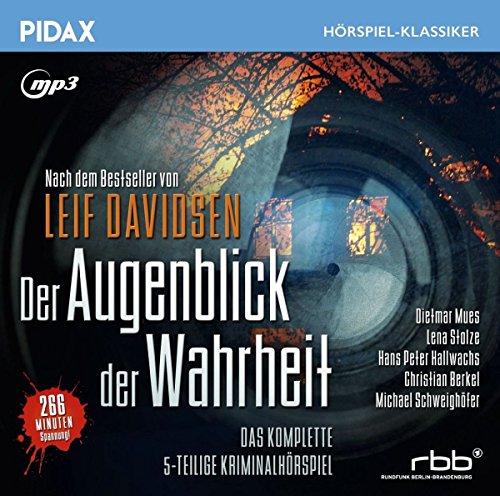 Preisvergleich Produktbild Der Augenblick der Wahrheit / Das komplette 5-teilige Kriminalhörspiel nach dem preisgekrönten Bestseller von Leif Davidsen (Pidax Hörspiel-Klassiker)