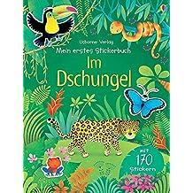 Mein erstes Stickerbuch: Im Dschungel