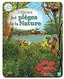"""Afficher """"Déjoue les pièges de la nature"""""""