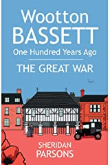 Wootton Bassett One Hundred Years Ago - The Great War Paperback