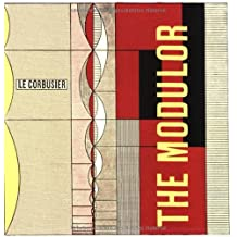 The Modulor and Modulor 2: Written by Le Corbusier, 2000 Edition, (Slp) Publisher: Birkhauser GmbH [Paperback]