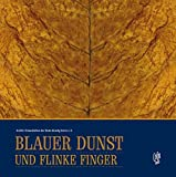 Blauer Dunst und flinke Finger: Der Tabak und die Zigarrenmenscher an Main und Kinzig -