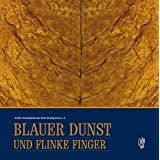Blauer Dunst und flinke Finger: Der Tabak und die Zigarrenmenscher an Main und Kinzig