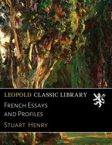 French Essays and Profiles por Stuart Henry