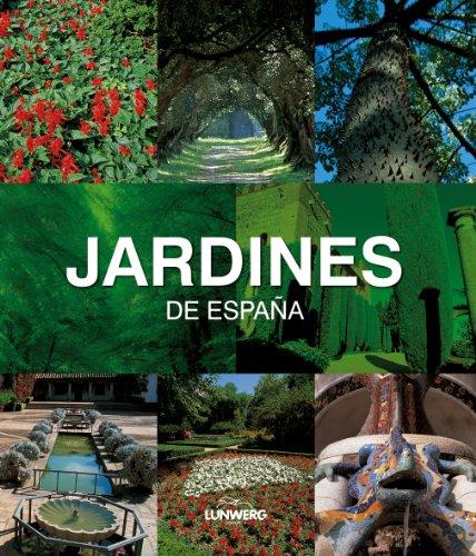 Jardines de España. Lunwerg Medium por Artistas varios