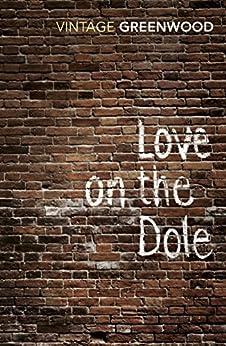 Love On The Dole par [Greenwood, Walter]