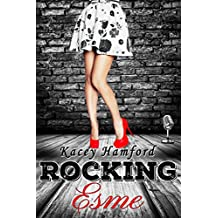 Rocking Esme (The Rocking Series Book 1)