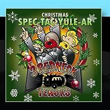 Christmas SPEC-TAC-YULE-AR by 3 Redneck Tenors