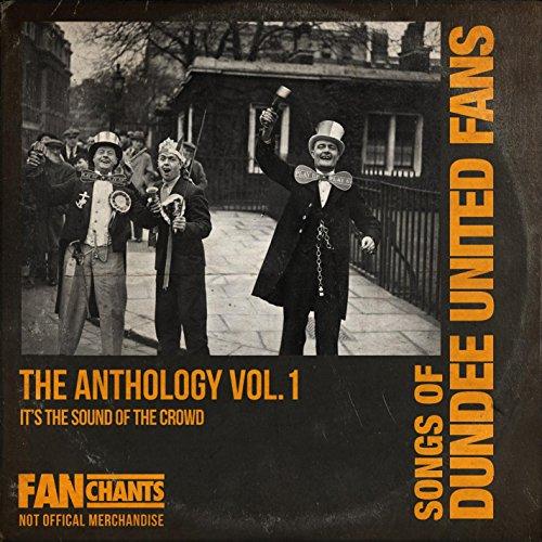 Dundee United Fans Anthology 1 2nd Edition