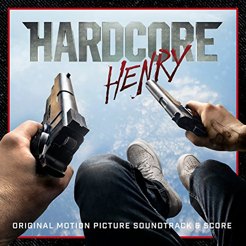 Hardcore Henry (Original Motio...