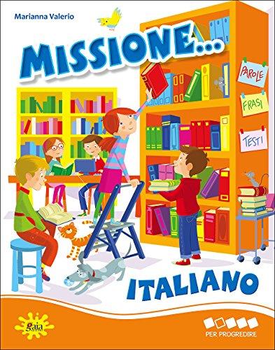 MISSIONE ITALIANO PER PROGREDIRE